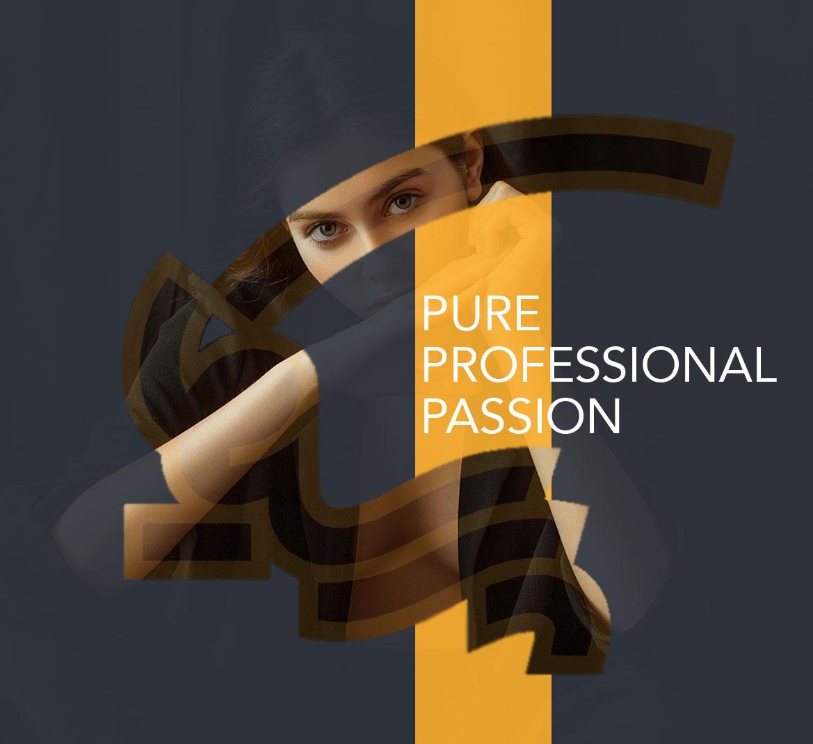 pure professional passion